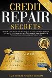 Credit Repair Secrets: Learn the Strategies and...