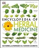 Encyclopedia of Herbal Medicine: 550 Herbs and...