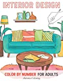 Interior Design Color By Number Coloring Book for...