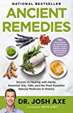 Ancient Remedies: Secrets to Healing with Herbs,...