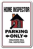 HOME INSPECTOR Parking Sign inspection real estate...