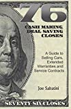 76 Cash Making, Deal Saving Closes: A Guide to...