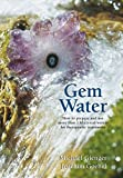 Gem Water: How to Prepare and Use More than 130...