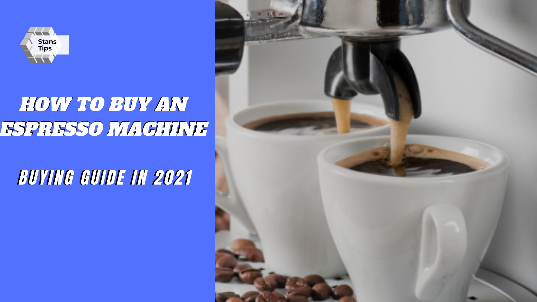 How to buy an espresso machine in 2021