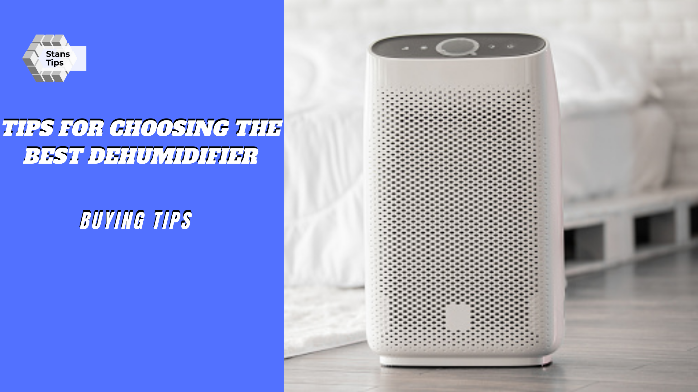 Tips for choosing the best dehumidifier in 2021