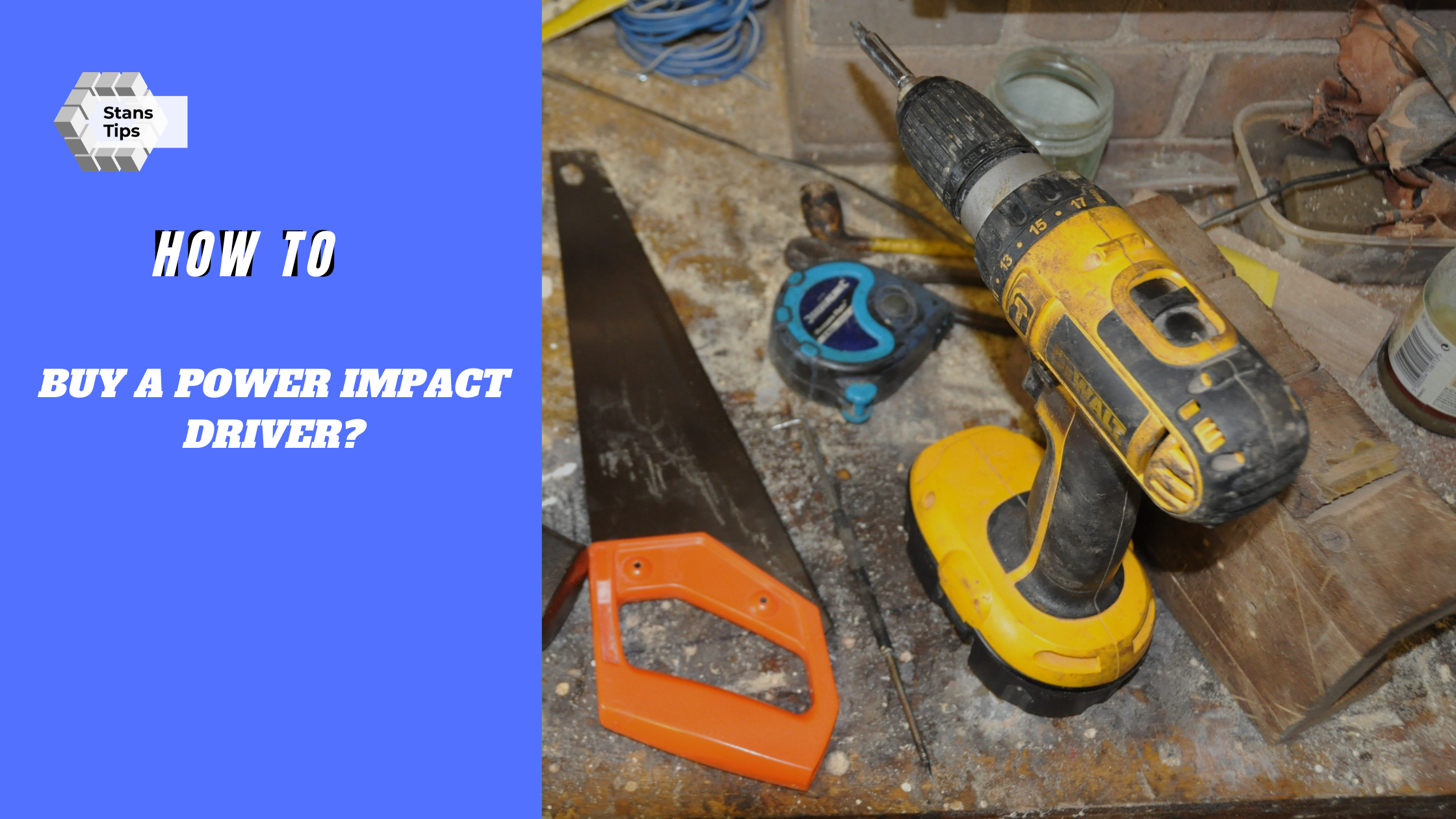 how to buy a power impact driver