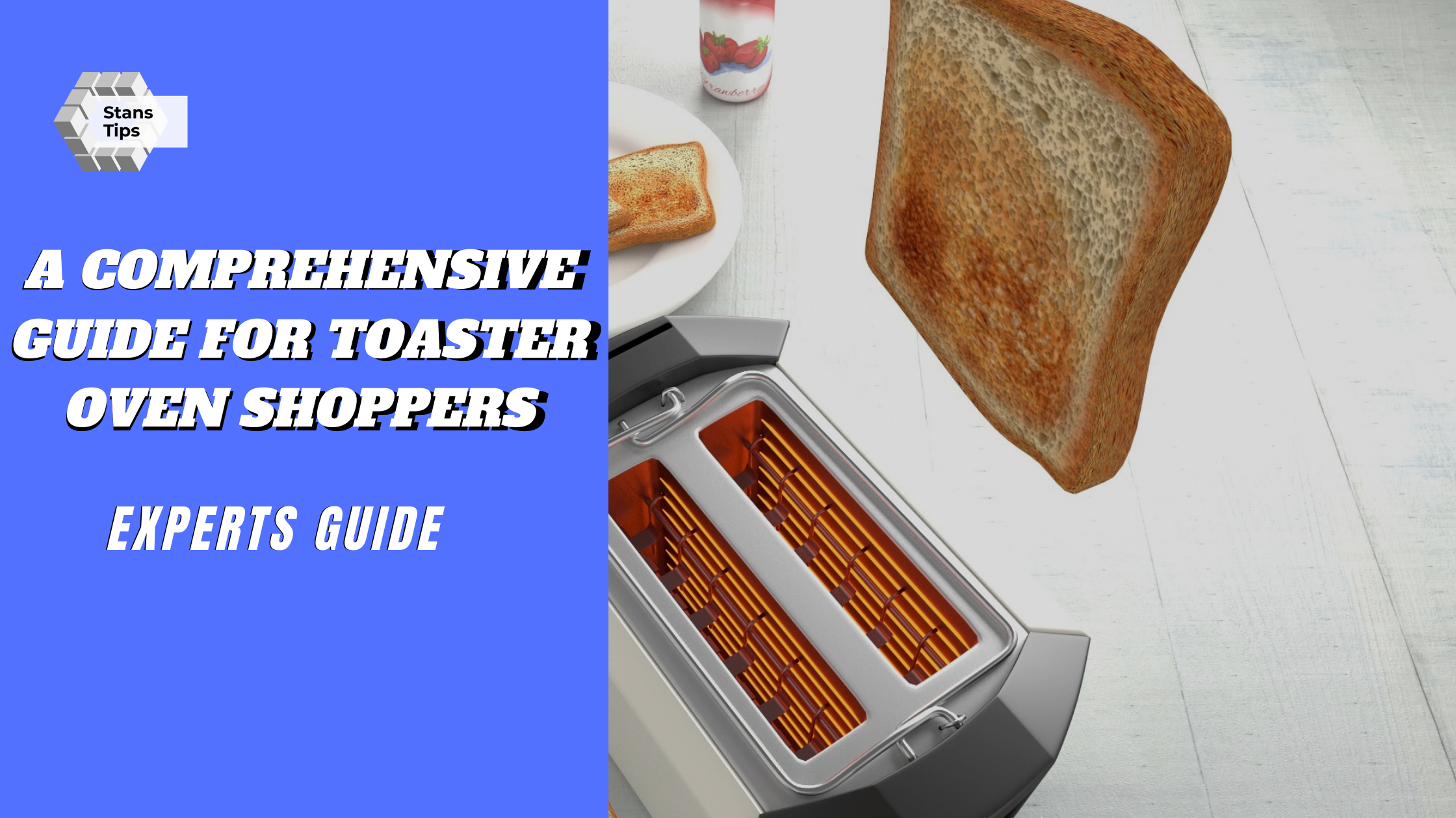 A comprehensive guide for toaster oven shoppers