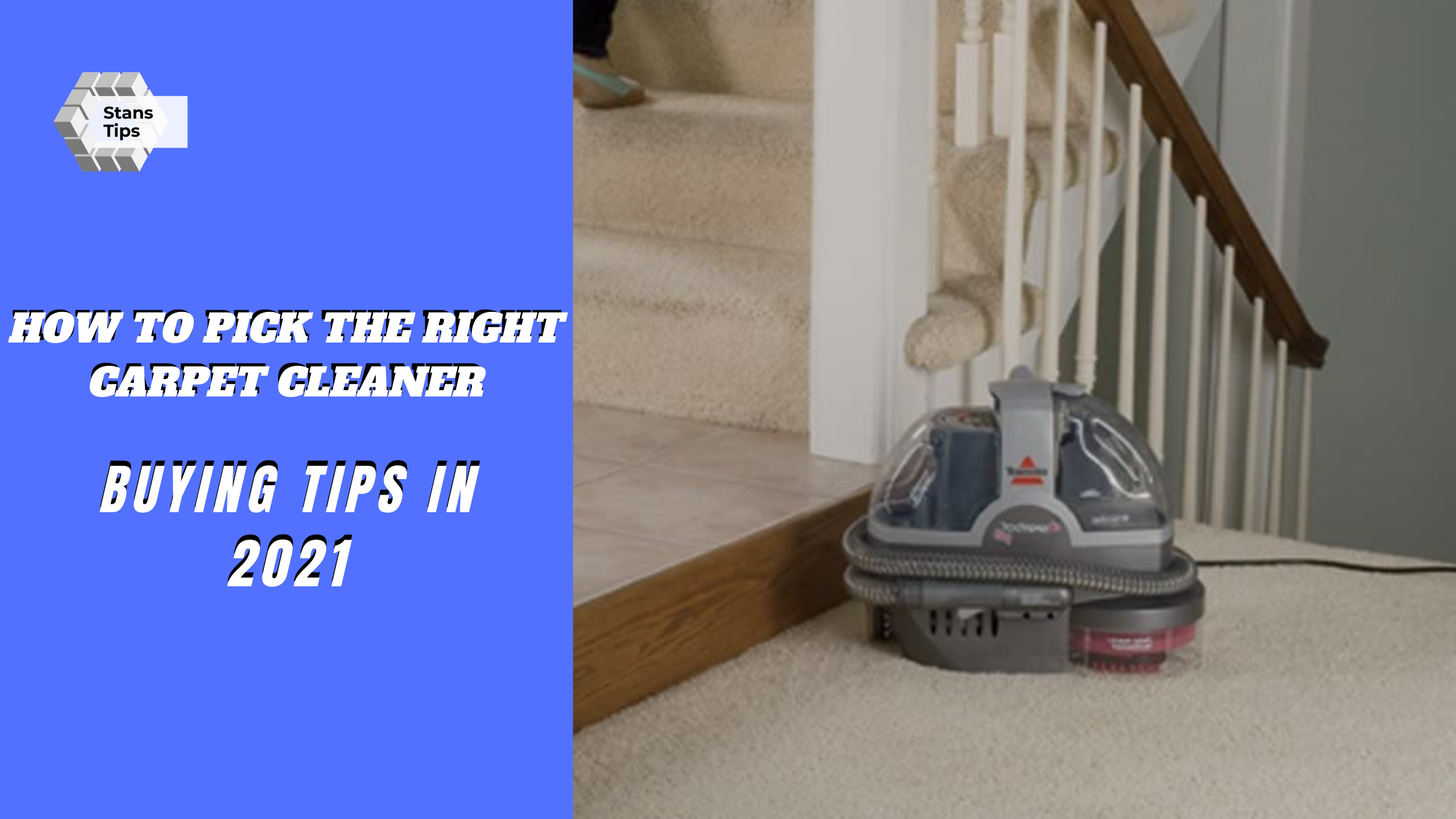 how to pick the right carpet cleaner in 2021