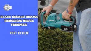 Black decker hh2455 hedgehog hedge trimmer review