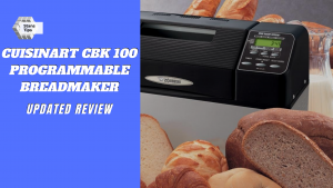 Cuisinart cbk 100 programmable breadmaker review