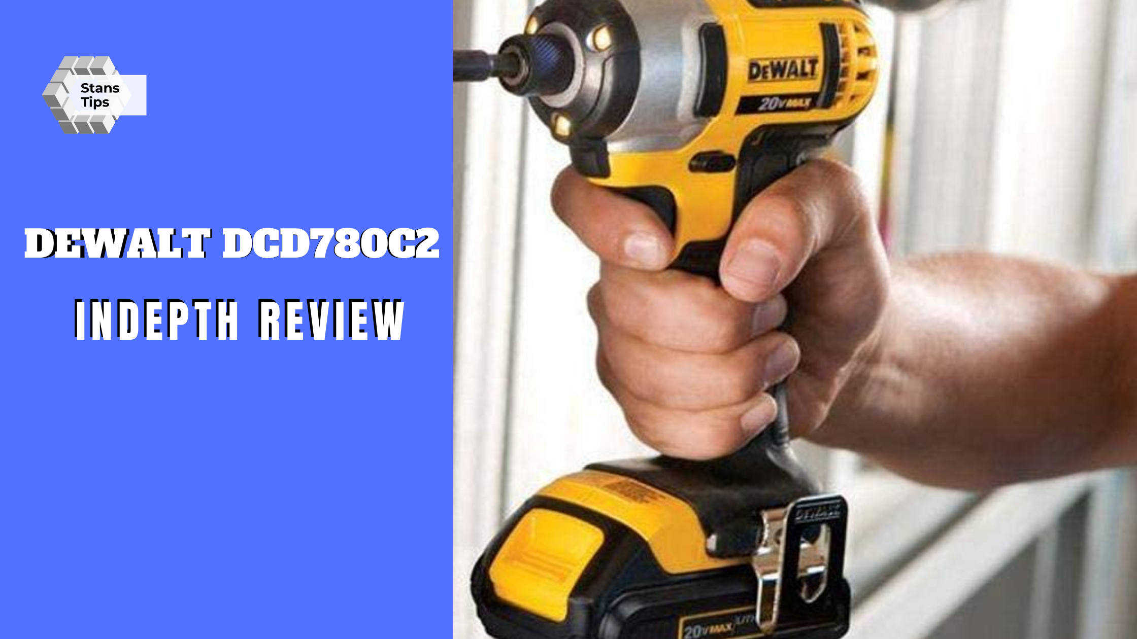 Dewalt dcd780c2 review