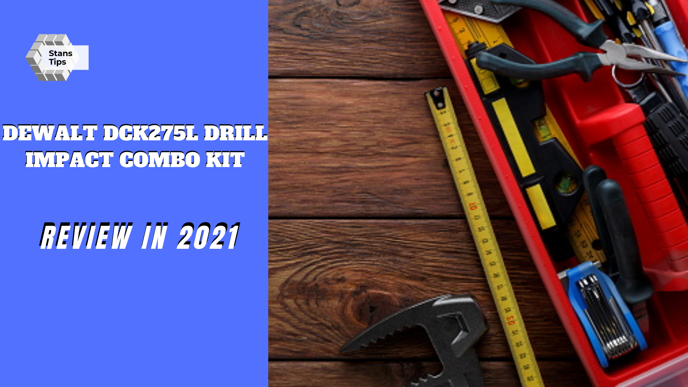 Dewalt dck275l drill impact combo kit 2021 review