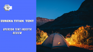 eureka-titan-8-person-tent-review