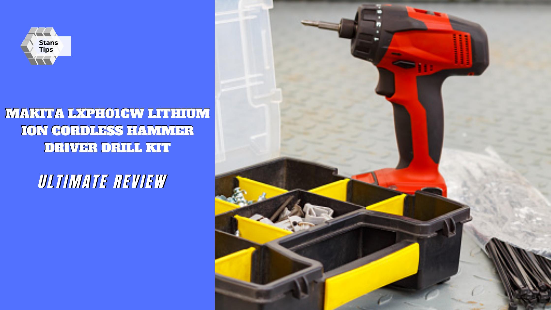 Makita lxph01cw lithium ion cordless hammer driver drill kit