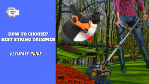 How To Choose The Best String Trimmer buying guide
