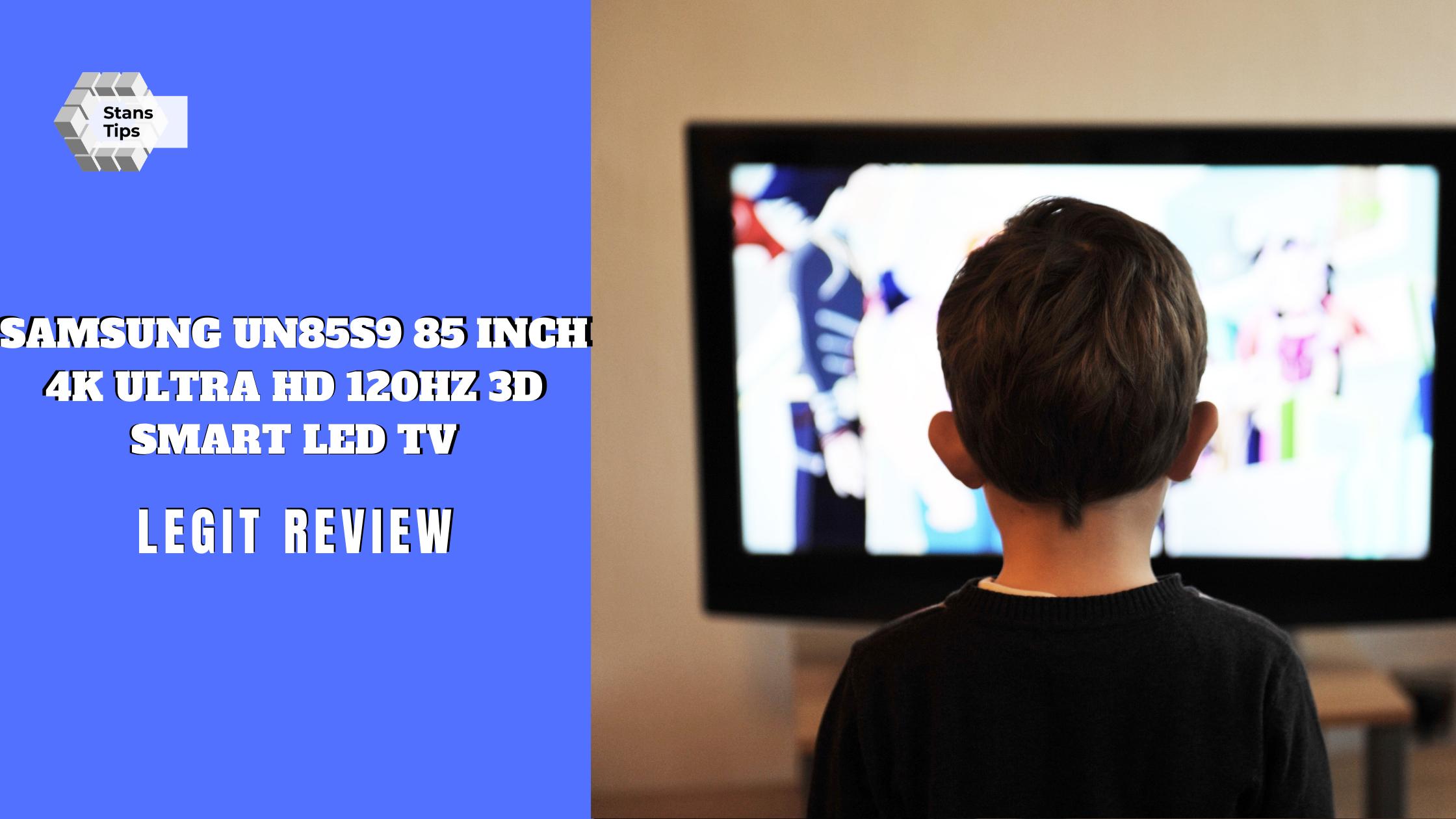 Samsung un85s9 85 inch 4k ultra hd 120hz 3d smart led tv