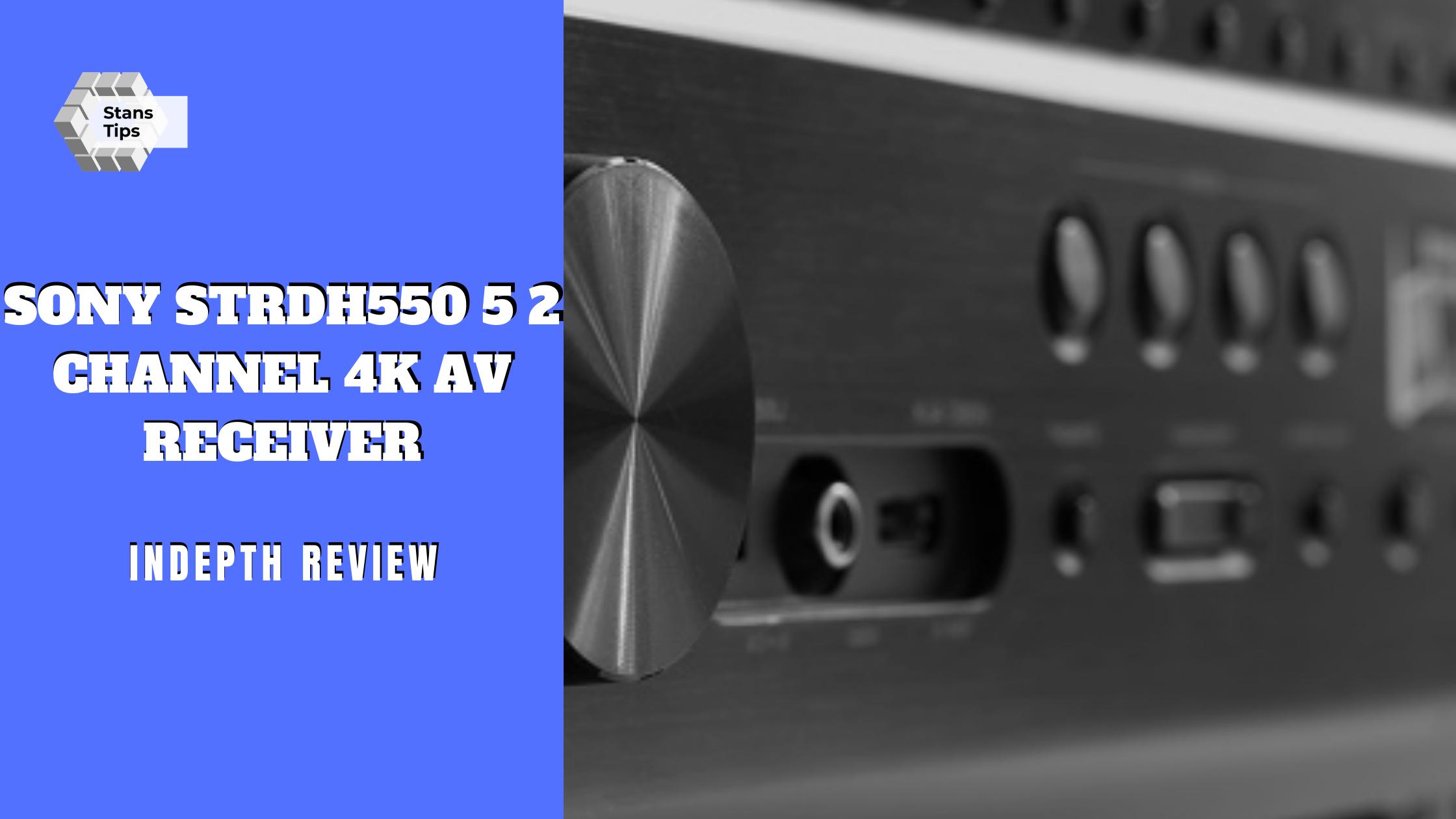 sony strdh550 5 2 channel 4k av receiver review