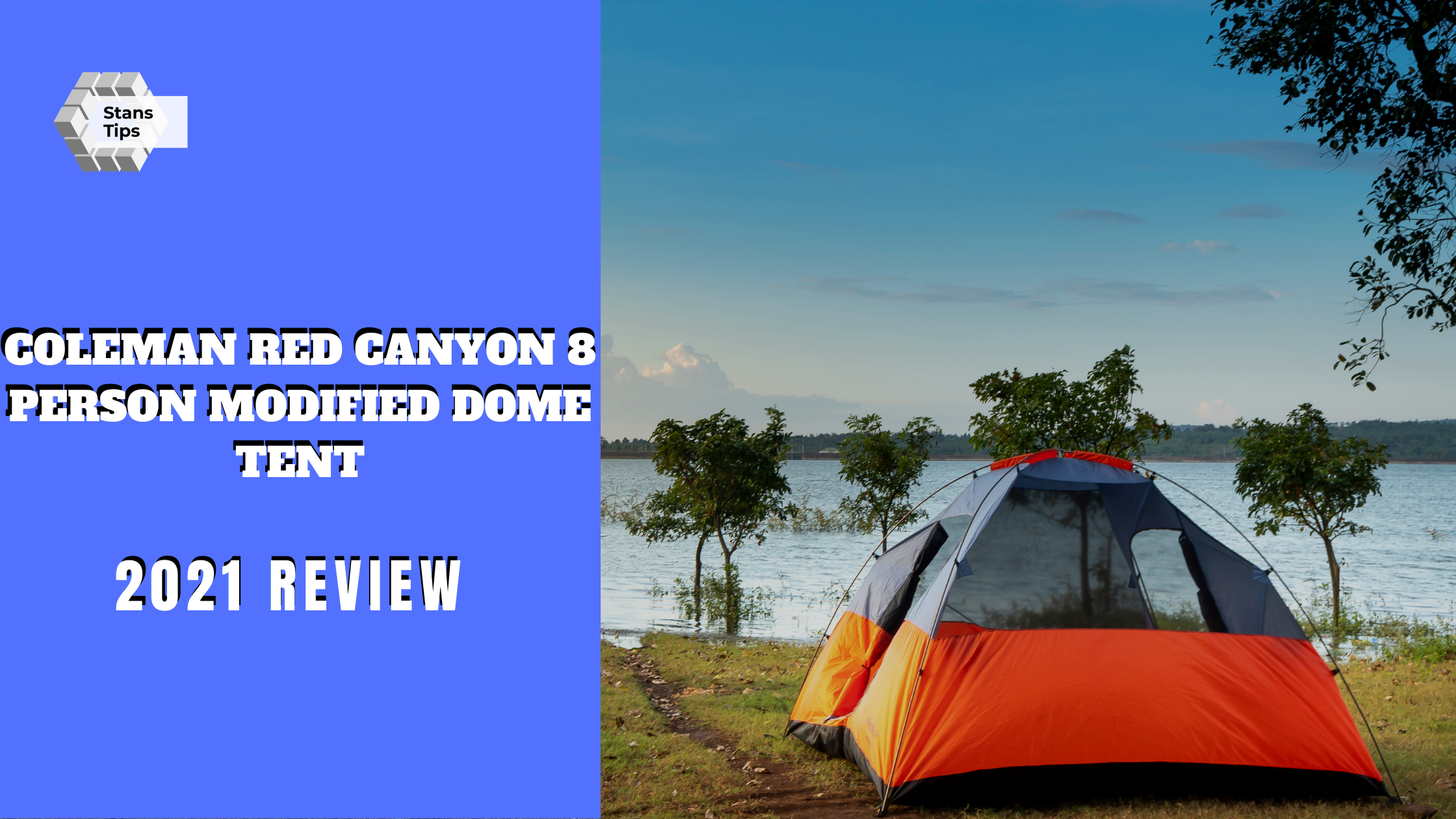 Coleman red canyon 8 person modified dome tent review
