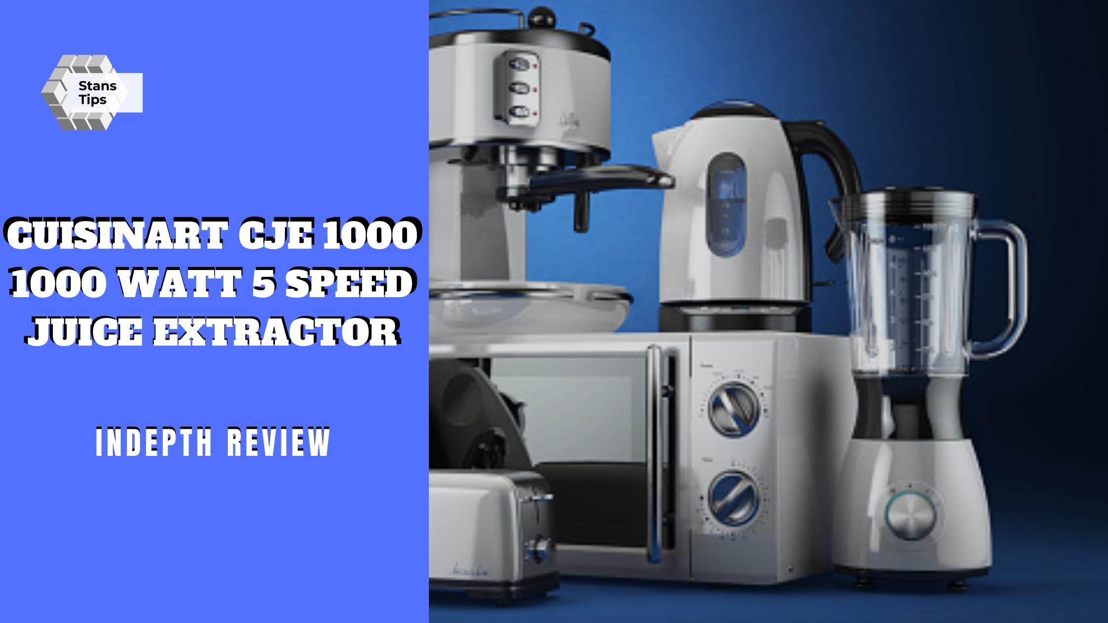 Cuisinart cje 1000 1000 watt 5 speed juice extractor review