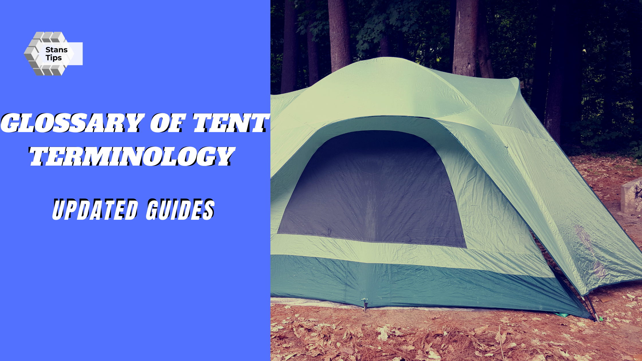 Glossary of tent terminology 2021 updated