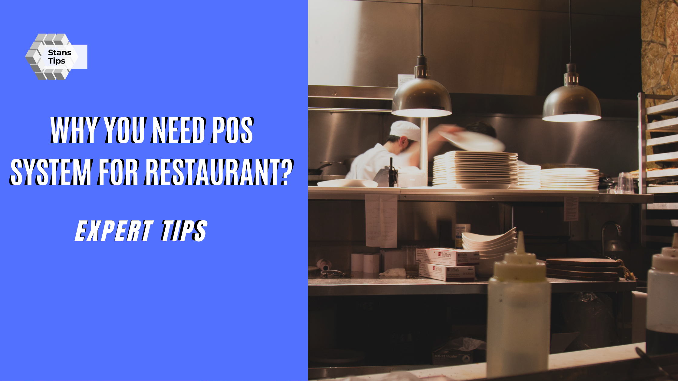 Why You Need POS System For Restaurant