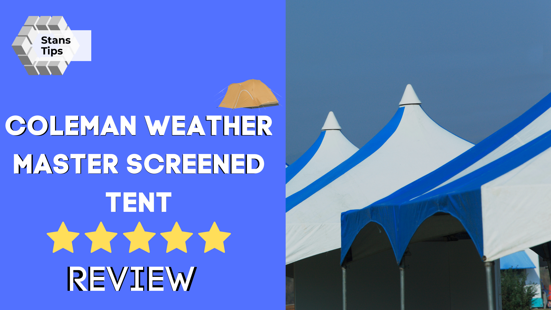 Coleman Weather Master Screened Tent Review