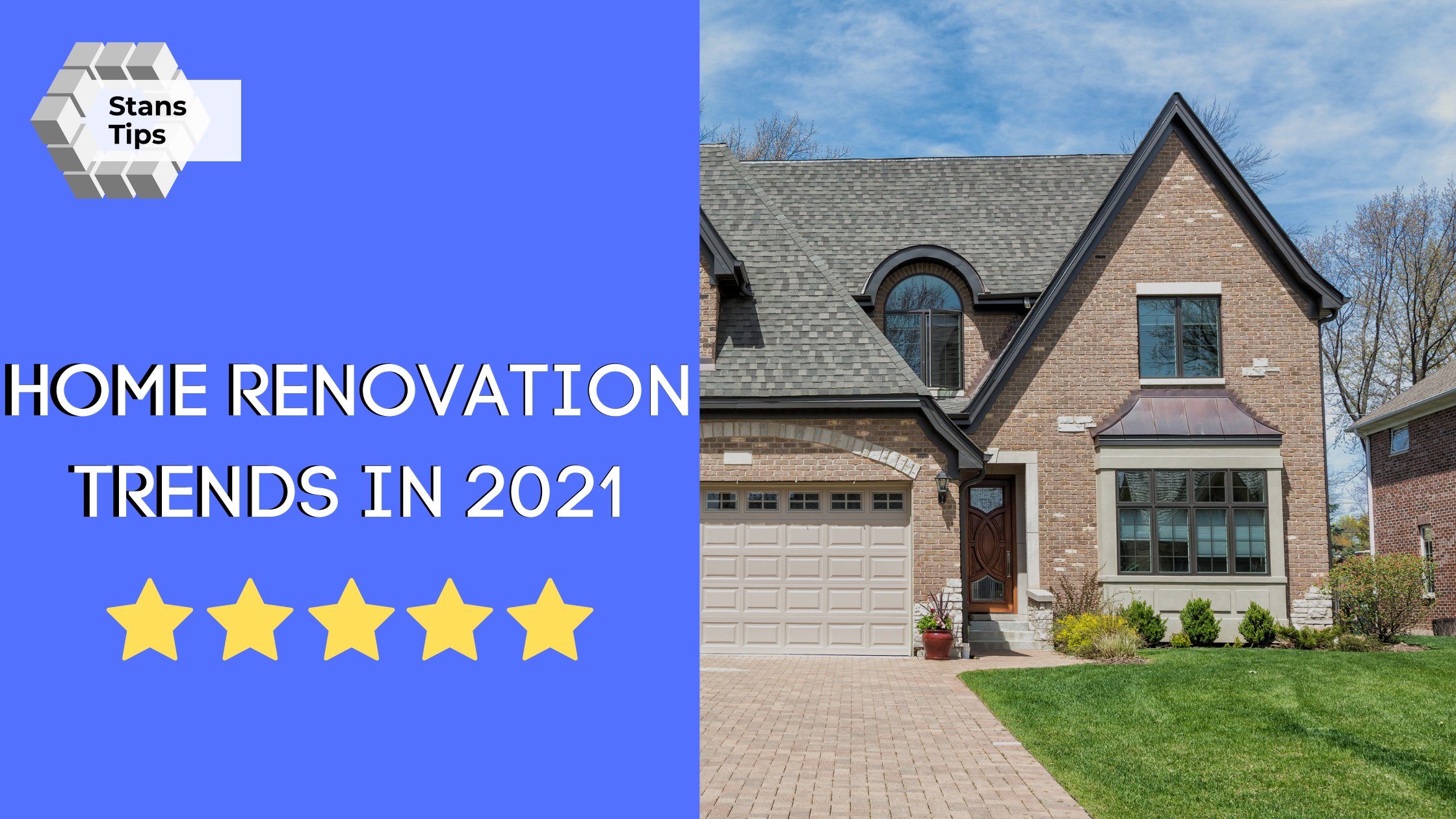 Home renovation trends in 2021