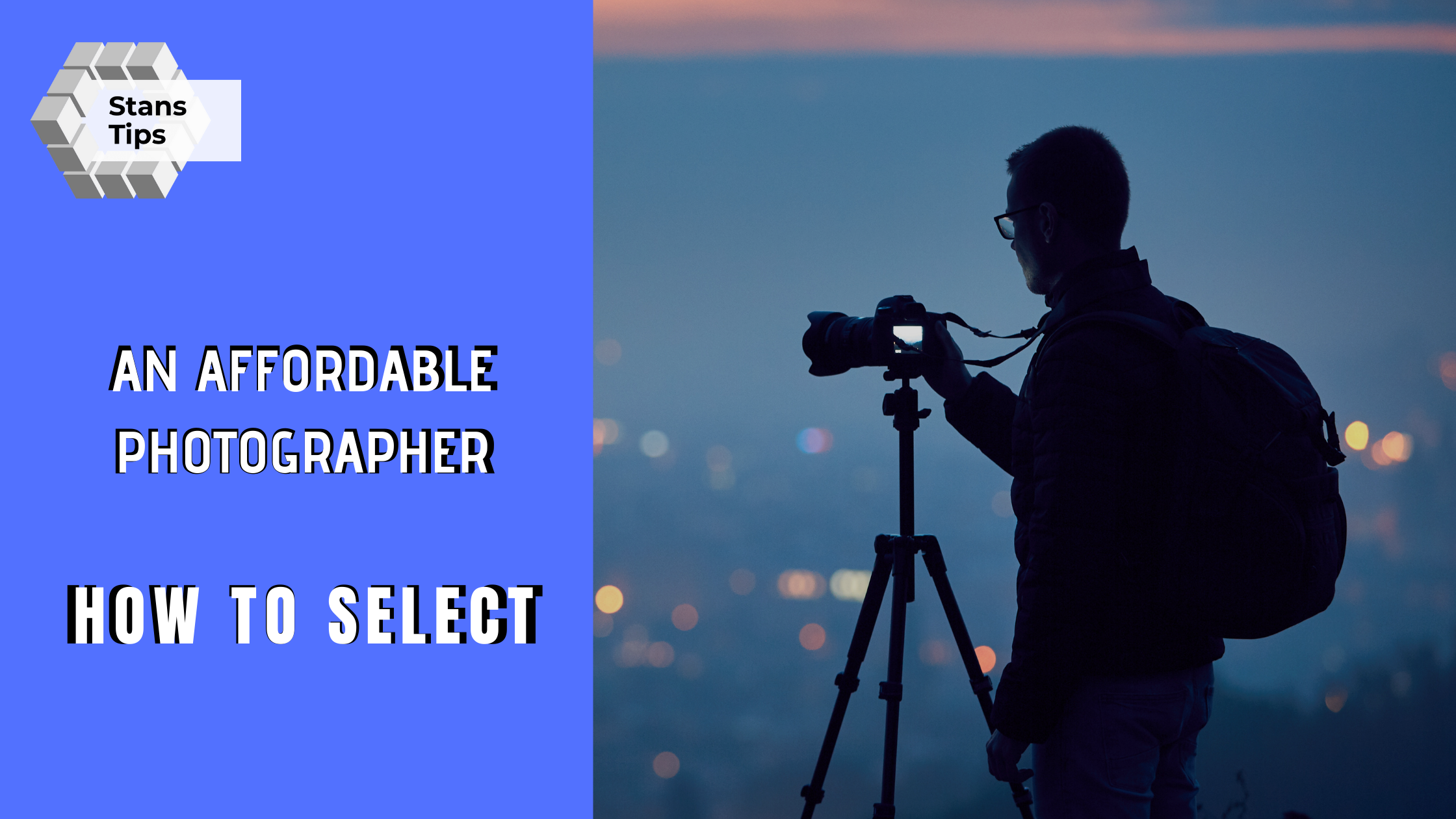 How To Select An Affordable Photographer
