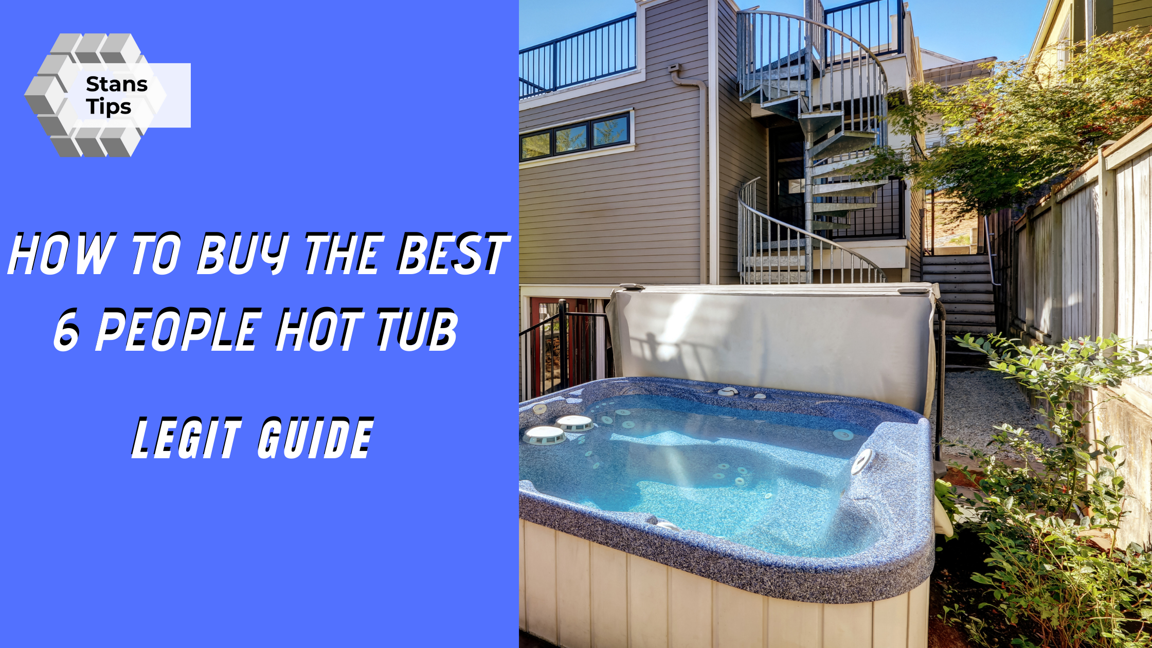 How to buy the best 6 people hot tub