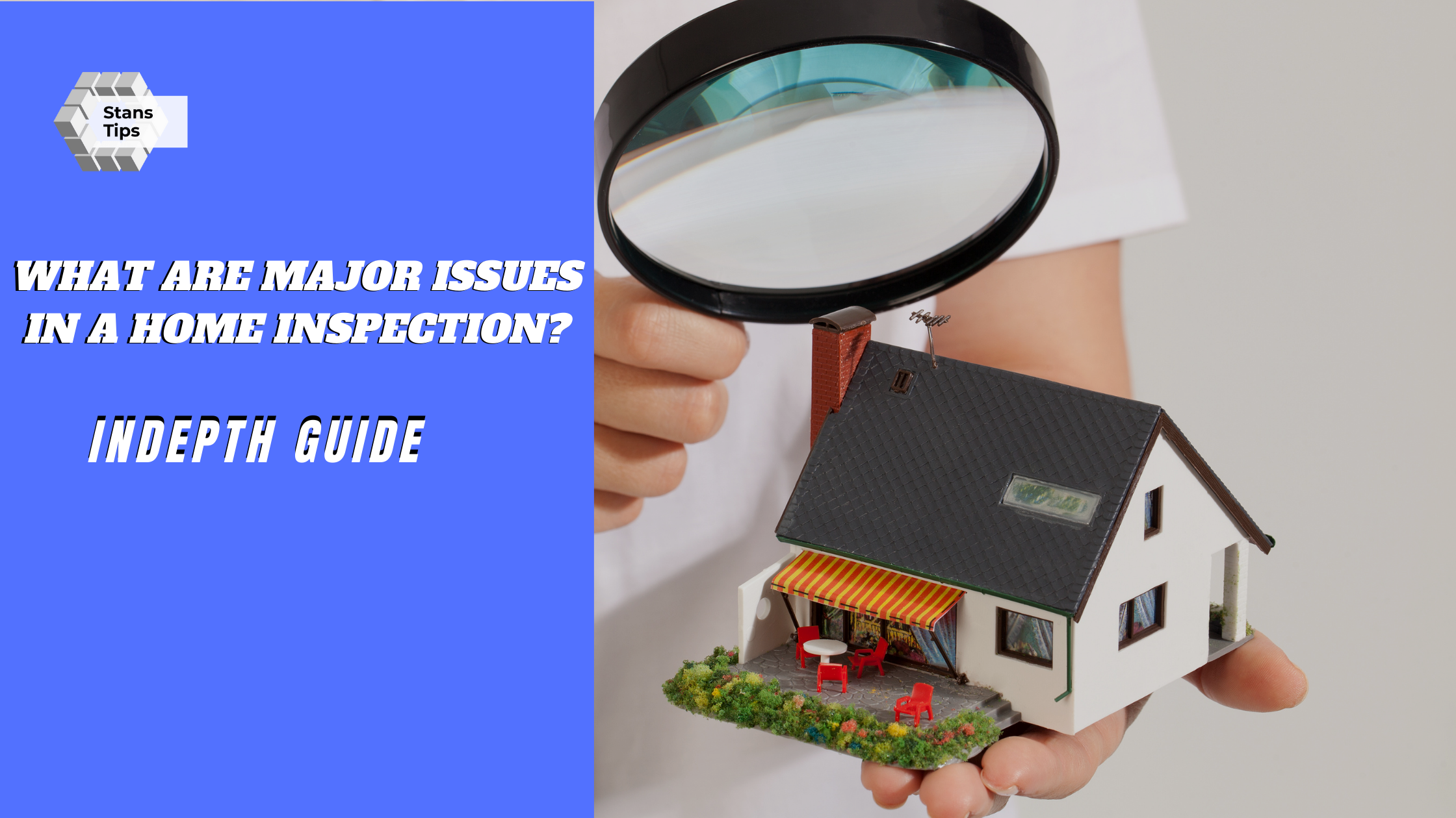 What are major issues in a home inspection