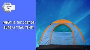 what is the cost of eureka titan tent