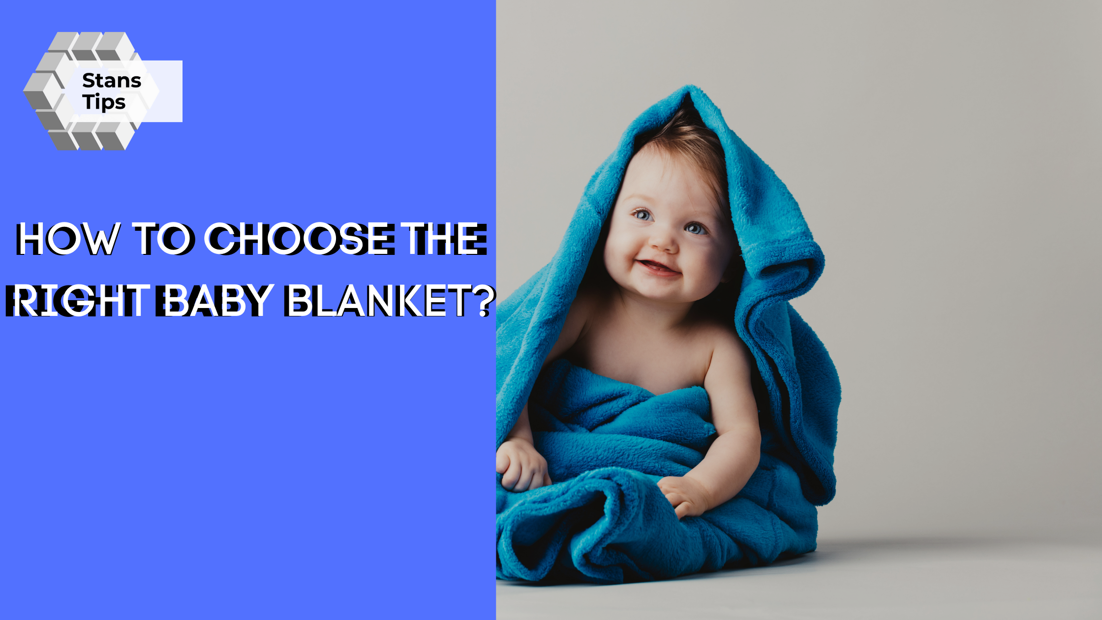 How to Choose the Right Baby Blanket
