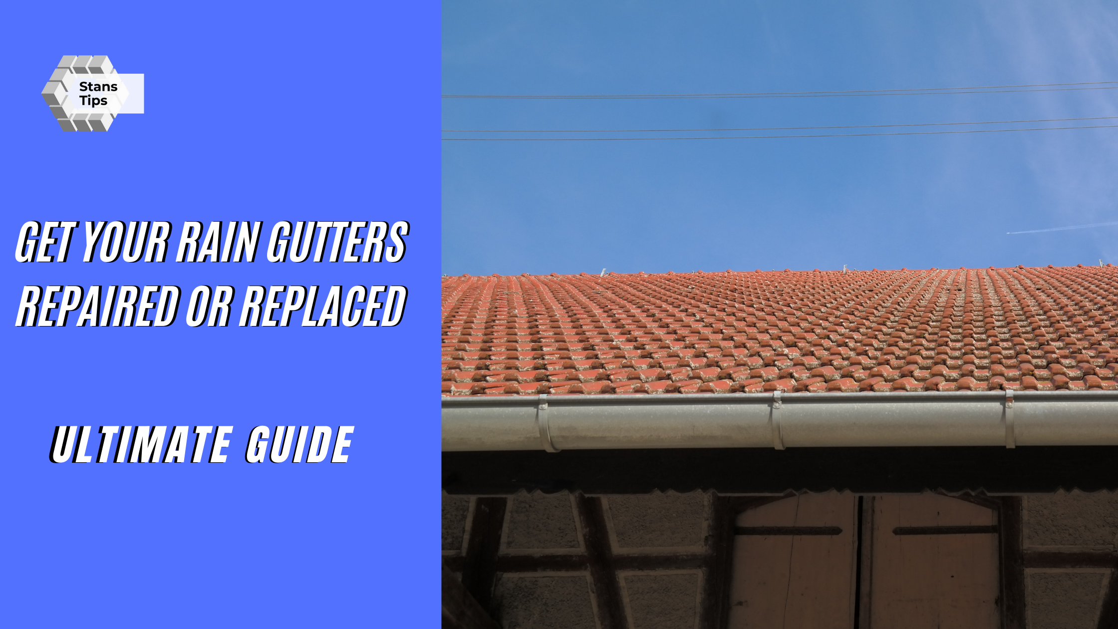 Rain gutters repaired or replaced