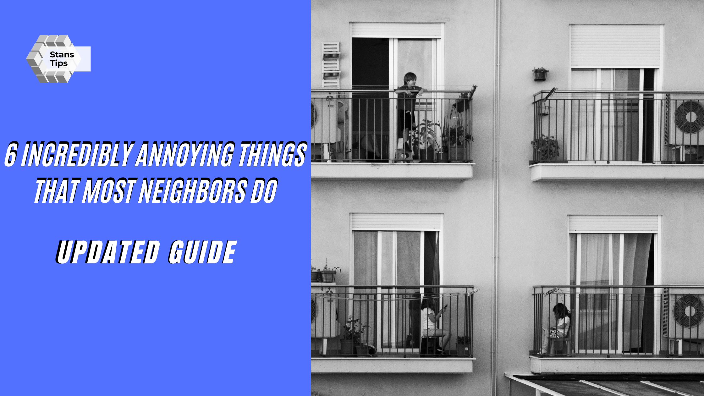 Annoying Things That Most Neighbors Do
