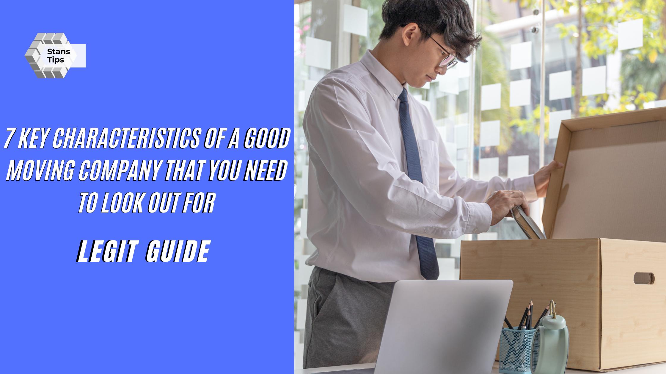 Key characteristics of a good moving company