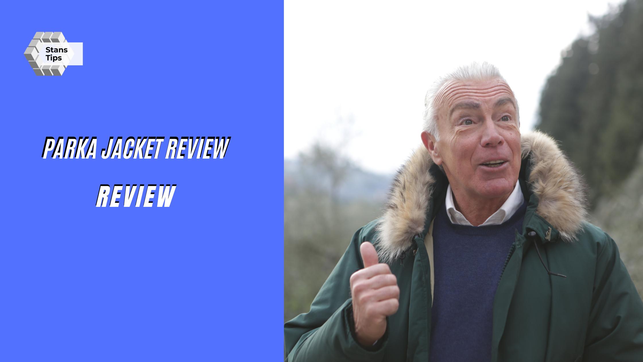 Parka jacket review