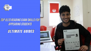 Top ielts reading exam skills for appearing students